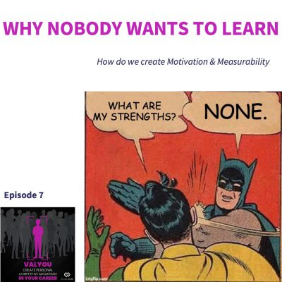 Why Nobody Wants to Learn