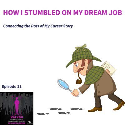 Ep11 Dream Job