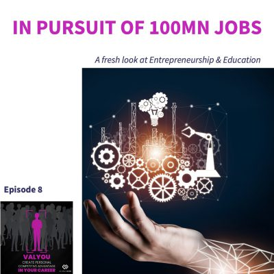 In Pursuit of 100Mn Jobs