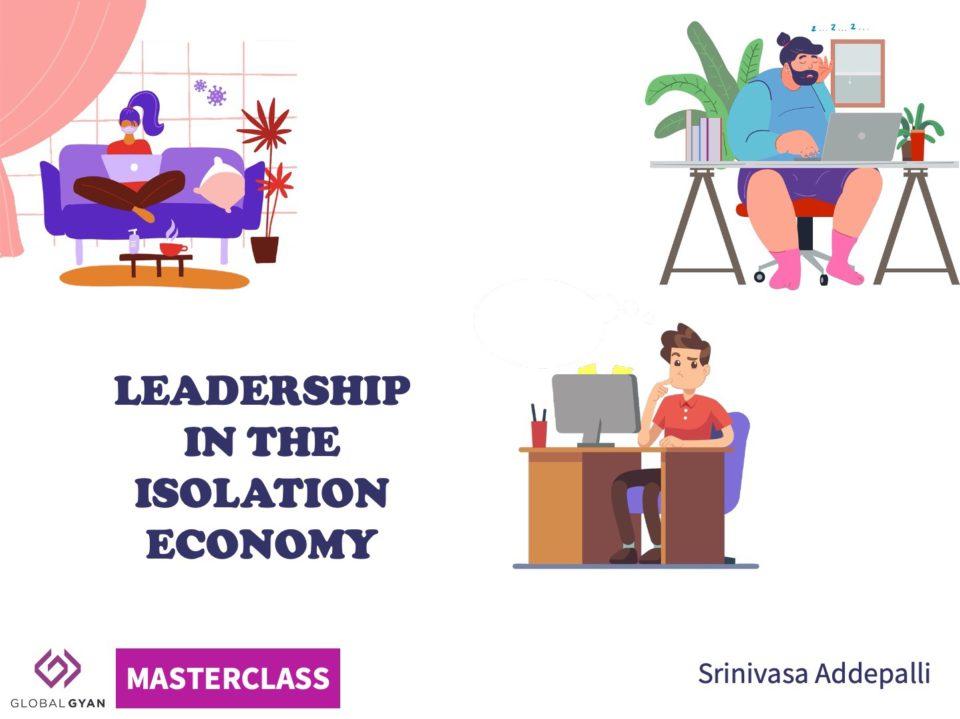 Leadership in the Isolation Economy